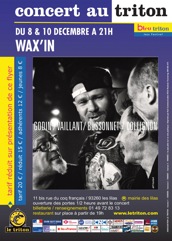FRANCK VAILLANT ET WAX'IN AU TRITON